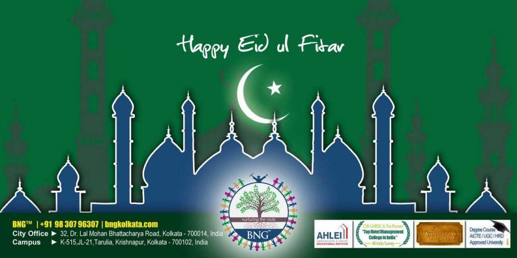 Happy Eid-ul-Fitr from BNG Hotel Management Kolkata