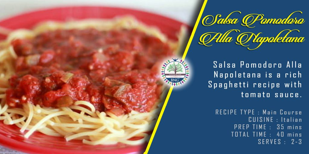 Salsa Pomodoro Alla Napoletana recipe by BNG Hotel Management Kolkata
