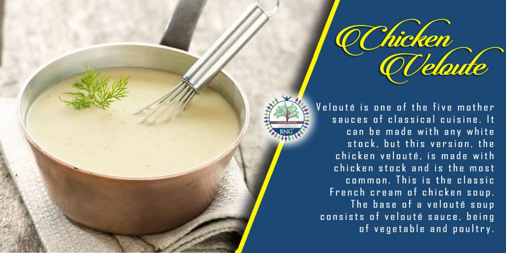 Chicken veloute soup recipe by bng hotel management kolkata