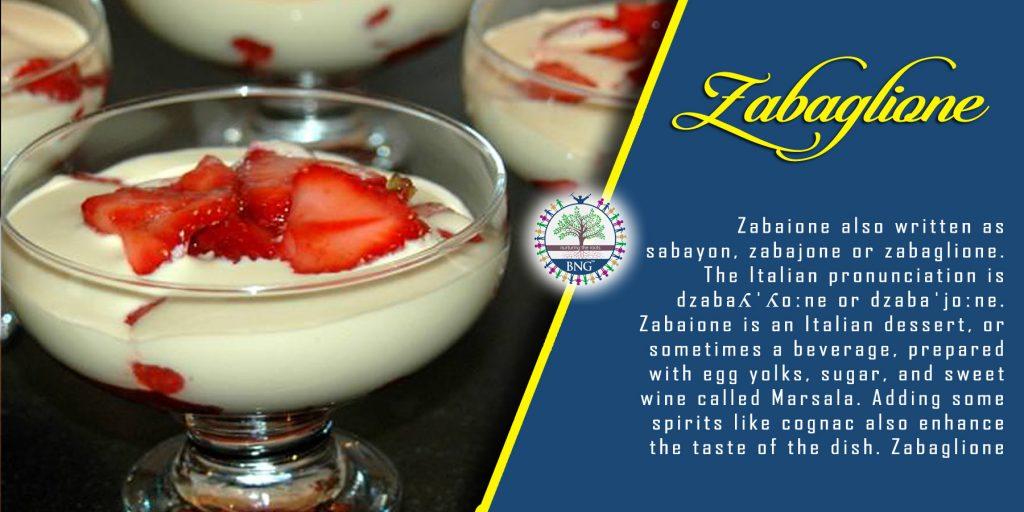 Zabaglione Recipe by BNG Hotel Management Kolkata