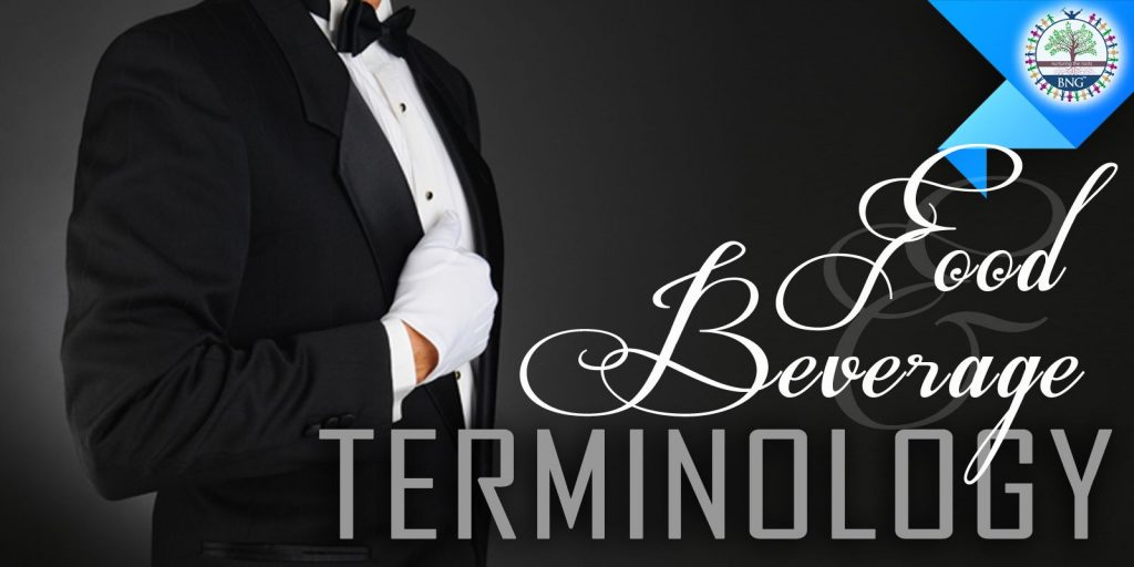 Food and Beverage Terminology by BNG Hotel Management Kolkata