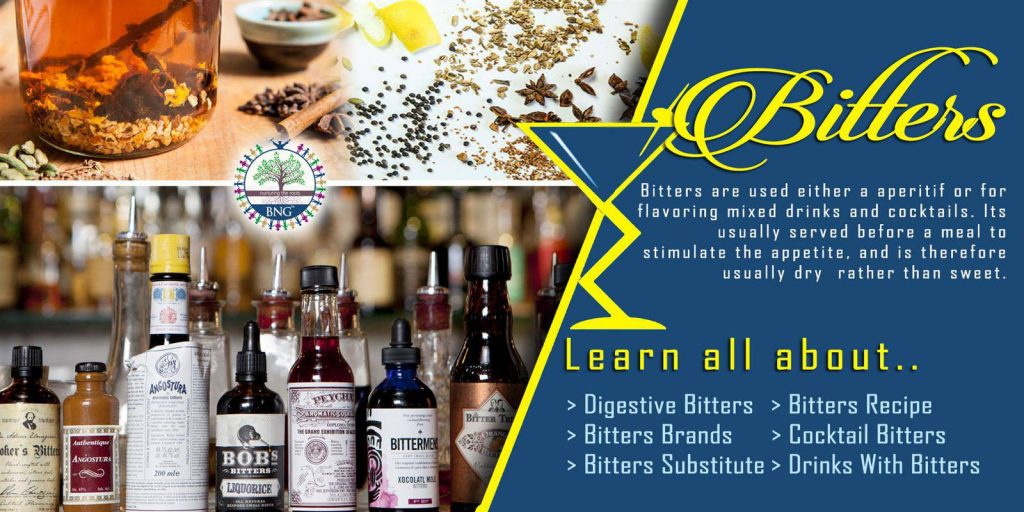 best bitters recipes, various bitters brands, bitters and its uses in cocktail, different substitutes of bitters, swedish bitters, what are digestive bitters, and popular drinks with bitters by BNG Hotel Management Kolkata