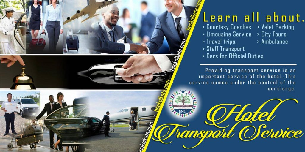Learn All About Hotel Transport Service by BNG Hotel Management Kolkata