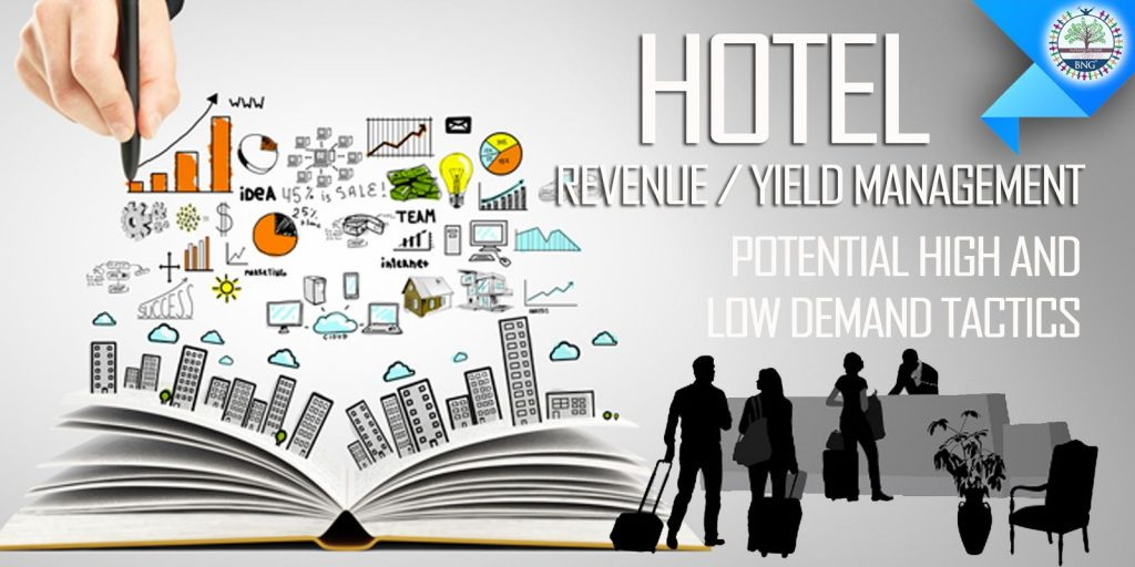 Potential Demand Tactics for Revenew or Yield Management by BNG Hotel Management Kolkata