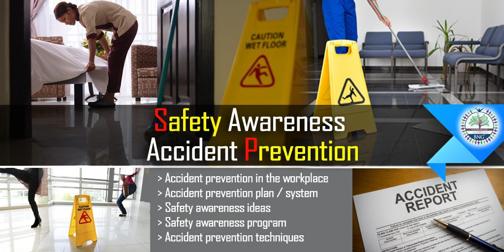Safety awareness & basic accident prevention by BNG Hotel Management Kolkata