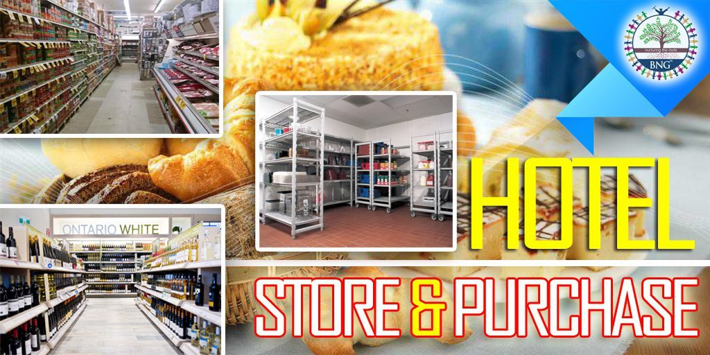 Hotel Store and purchase by BNG Hotel Management Kolkata