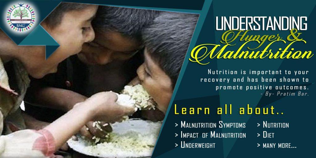 Understanding Hunger & Malnutrition by BNG Hotel Management Kolkata