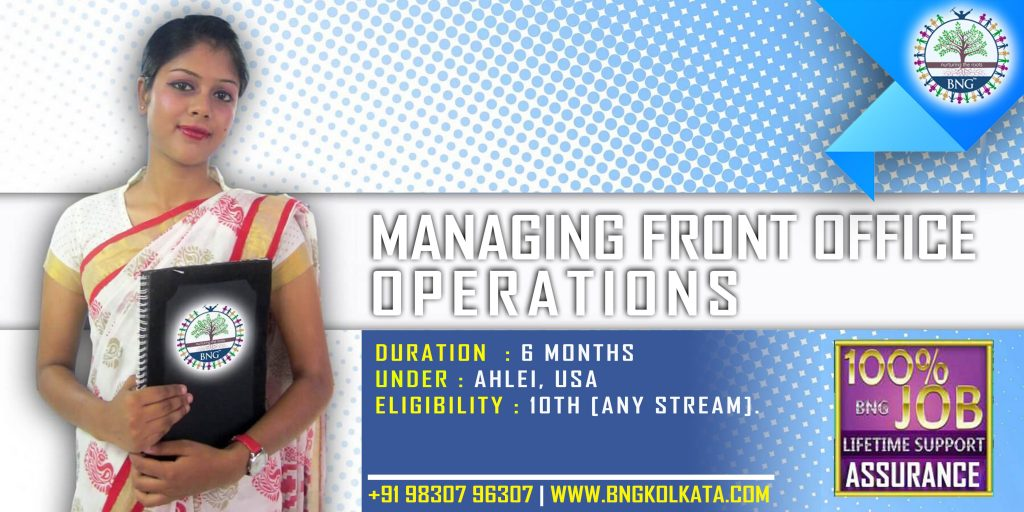 Managing Front Office Operations 6 months course by BNG Hotel Management Kolkata