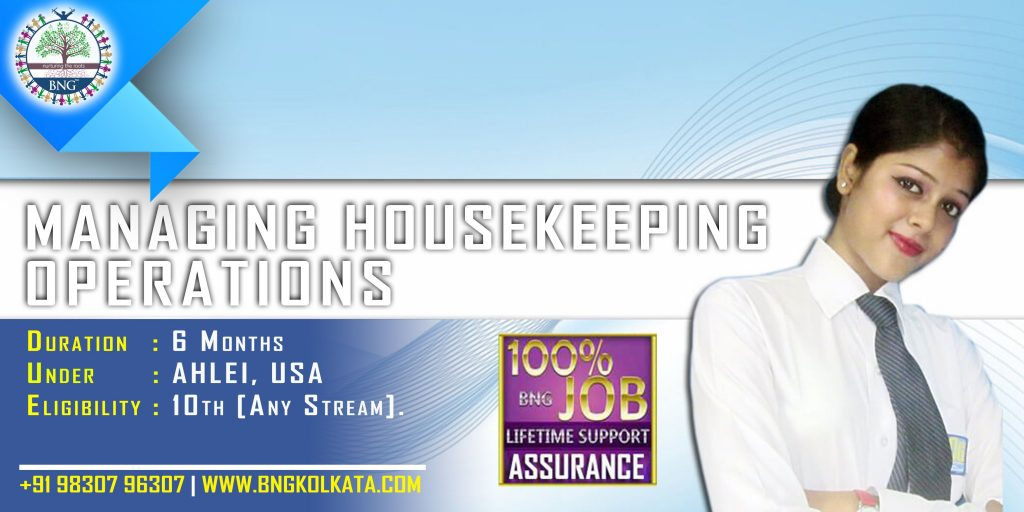 Managing Housekeeping Operations 6 months course by BNG Hotel Management Kolkata