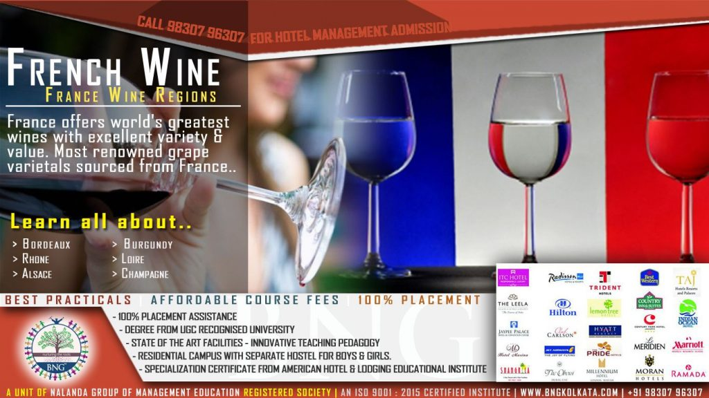 French Wine and France Wine Regions by BNG Hotel Management Kolkata
