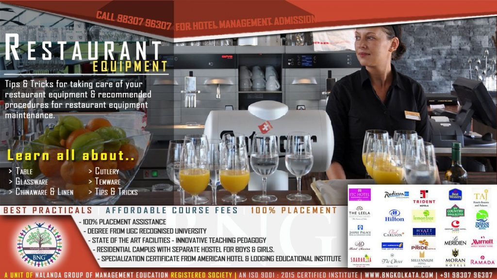 restaurant equipment selection, care and maintenance by BNG Hotel Management Kolkata