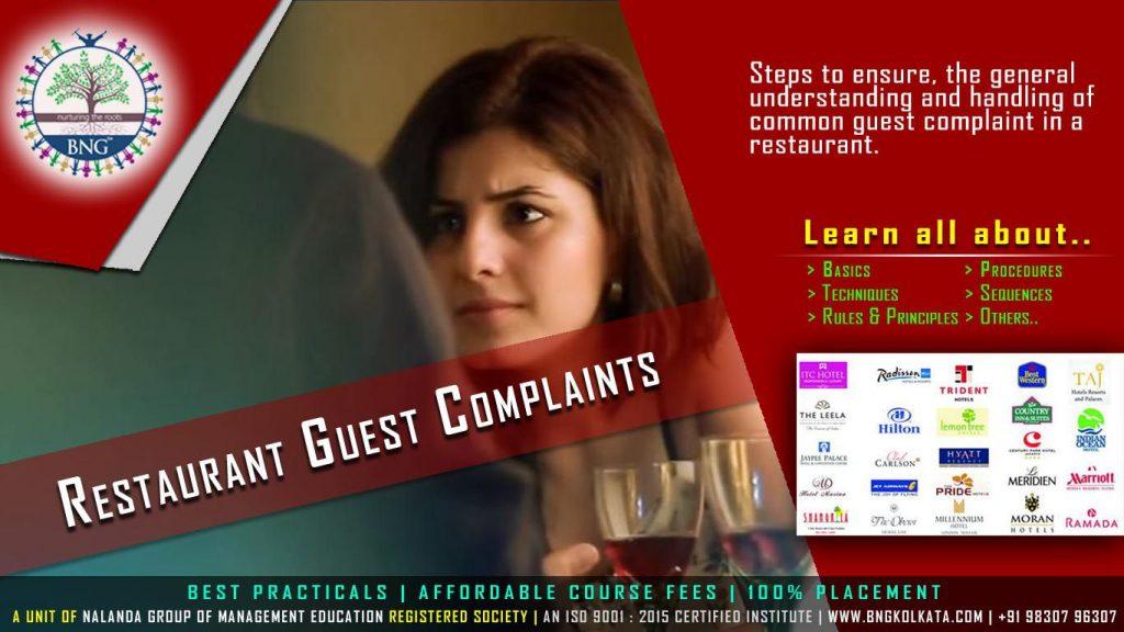 Restaurant Guest Complaint by BNG Hotel Management Kolkata