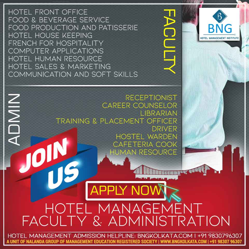 Required Hotel Management Faculties & Admins. Hotel Management Faculty jobs in Kolkata. - Apply Now! Call: 9830796307